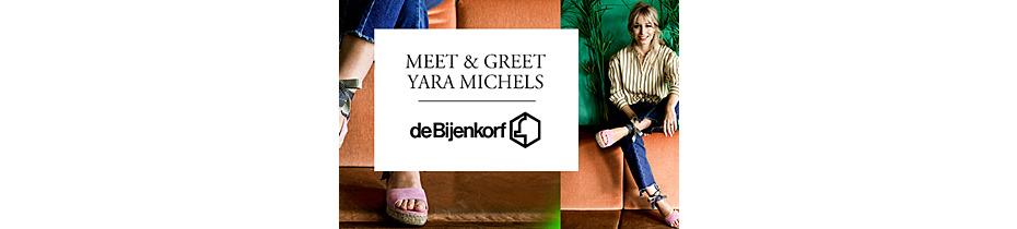 Meet & Greet Yara Michels